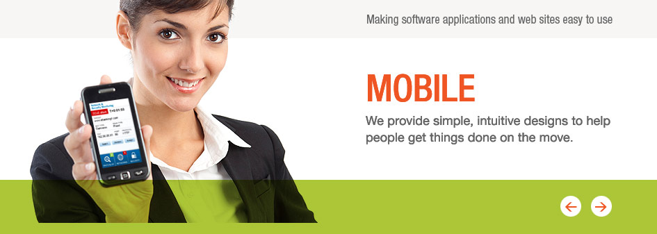Mobile: We provide simple, intuitive designs to help  people get things done on